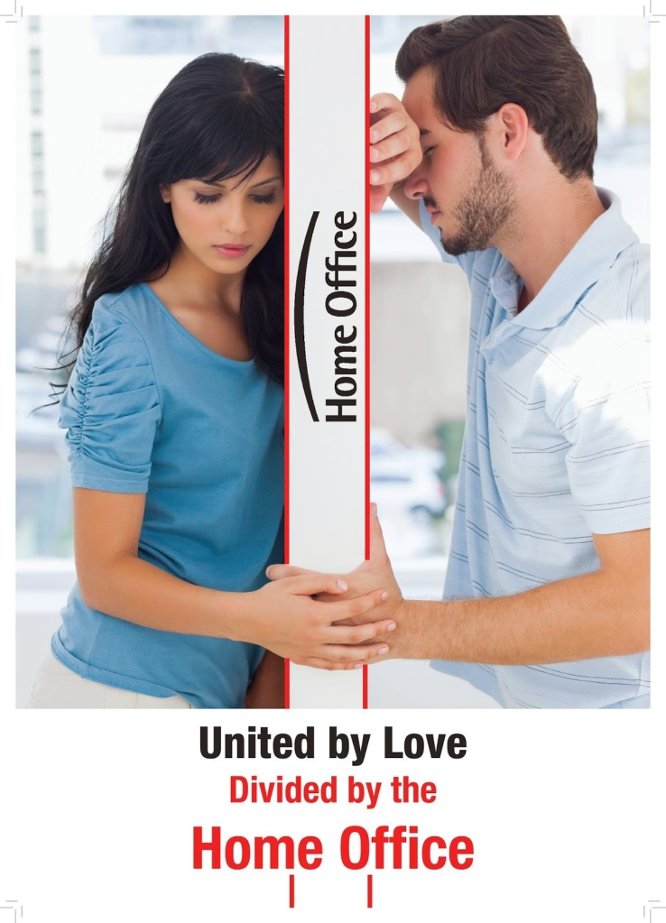 BritCits campaign: United by love, divided by the Home Office (http://britcits.blogspot.co.uk/search/label/flyers)